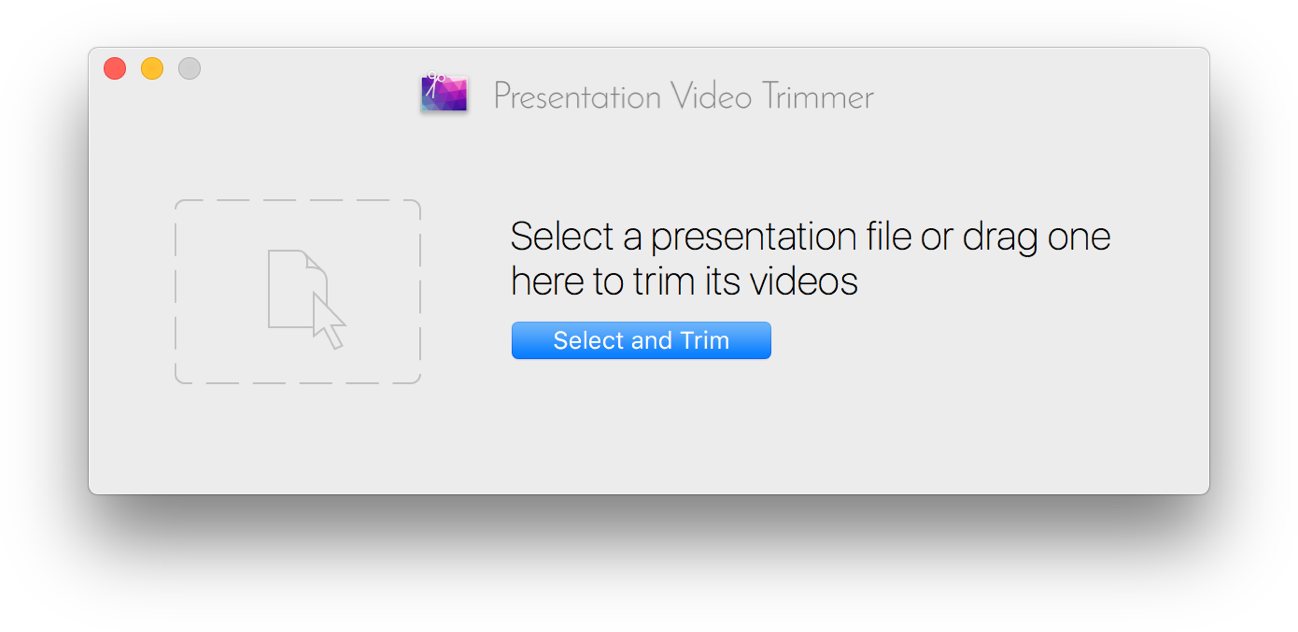 "Presentation Video Trimmer Window at launch. ""Select a presentation file or drag one here to trim its videos"""