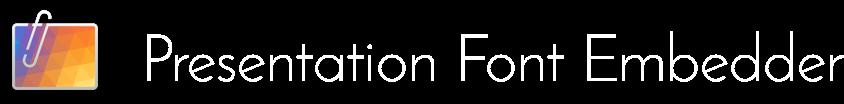 Presentation Font Embedder logo